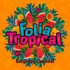Folia Tropical Rio Camarote Saturday Champions 2020